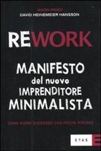 Recensione: Rework – Manifesto del nuovo imprenditore minimalista.