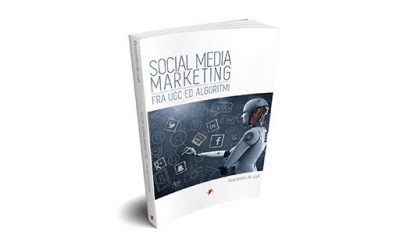 Recensione: Social media marketing fra UGC ed algoritmi